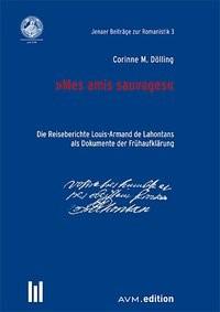 Abbildung von Dölling / Hammerschmidt / Schlösser | 'Mes amis sauvages' | 2013
