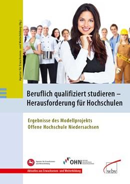 Abbildung von Beruflich qualifiziert studieren - Herausforderung für Hochschulen | 2013 | Ergebnisse des Modellprojekts ... | 1