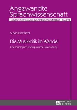 Abbildung von Holtfreter | Die Musikkritik im Wandel | 2013 | Eine soziologisch-textlinguist... | 24