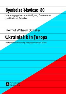 Abbildung von Schaller | Ukrainistik in Europa | 2013 | Historische Entwicklung und ge... | 30