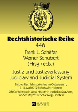 Abbildung von Schäfer / Schubert | Justiz und Justizverfassung- Judiciary and Judicial System | 2013 | Siebter Rechtshistorikertag im... | 446