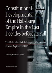 Abbildung von Baran | Constitutional Developments of the Habsburg Empire in the Last Decades Before Its Fall | 2013