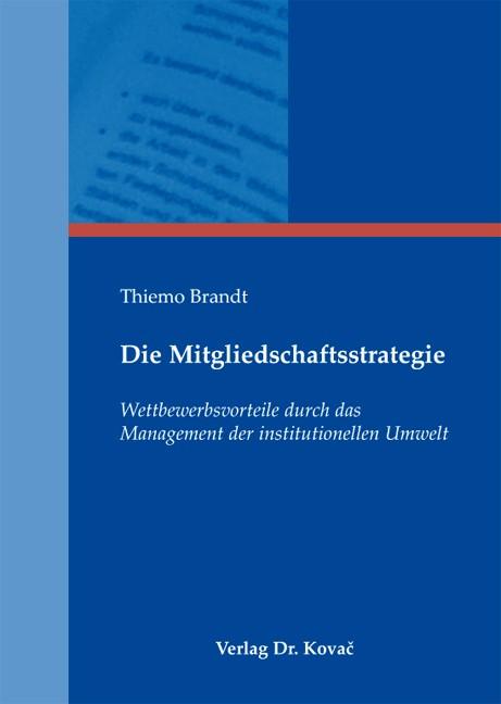 Abbildung von Brandt | Die Mitgliedschaftsstrategie | 1. Auflage 2013 | 2013