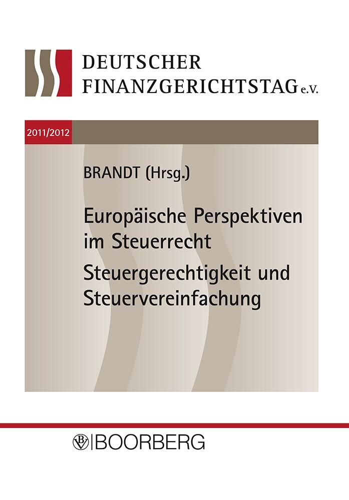 Deutscher Finanzgerichtstag 2011/2012 | Brandt | 1. Auflage, 2013 | Buch (Cover)