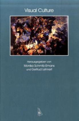 Abbildung von Schmitz-Emans / Lehnert | Visual Culture | 2007