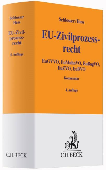 EU-Zivilprozessrecht: EuZPR   Schlosser / Hess   4., erweiterte Auflage, 2015   Buch (Cover)