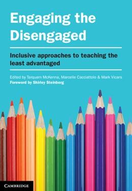 Abbildung von McKenna / Cacciattolo / Vicars | Engaging the Disengaged | 2013 | Inclusive Approaches to Teachi...