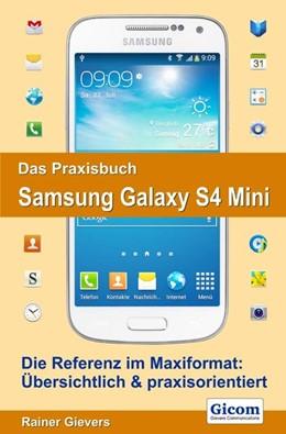 Abbildung von Gievers | Das Praxisbuch Samsung Galaxy S4 Mini | 2013