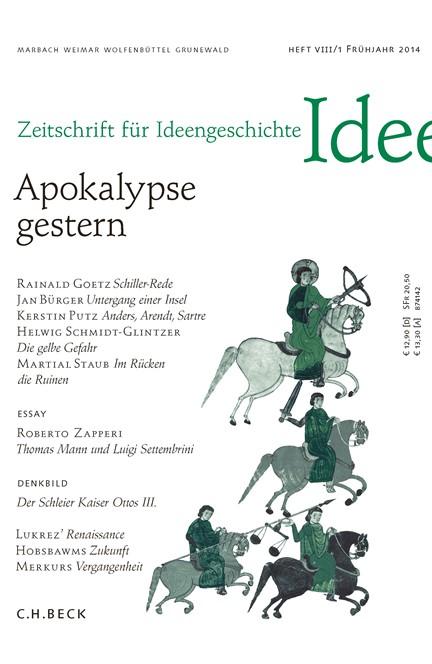 Cover: , Zeitschrift für Ideengeschichte Heft VIII/1 Frühjahr 2014