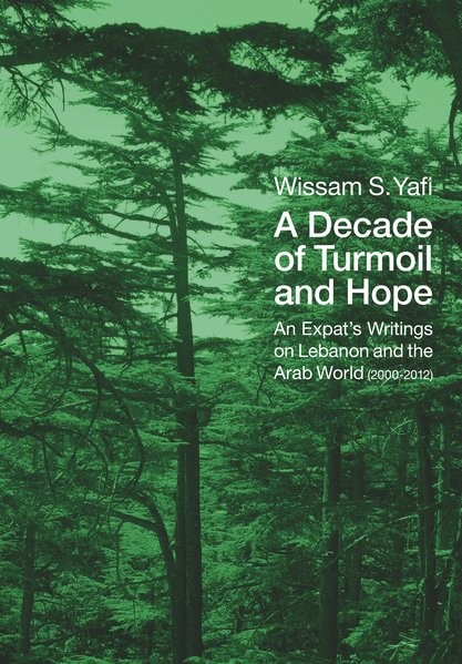 A Decade of Turmoil and Hope | Yafi, 2013 | Buch (Cover)