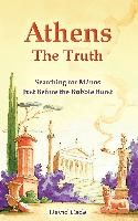 Athens - The Truth | Cade, 2013 | Buch (Cover)