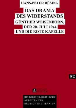 Abbildung von Rüsing | Das Drama des Widerstands | 1. Auflage | 2013 | 52 | beck-shop.de
