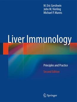 Abbildung von Gershwin / Vierling / Manns | Liver Immunology | 2013 | Principles and Practice