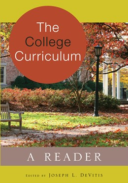Abbildung von DeVitis | The College Curriculum | 2013 | A Reader | 62