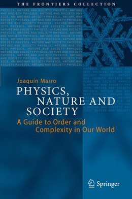 Abbildung von Marro | Physics, Nature and Society | 2013 | A Guide to Order and Complexit...