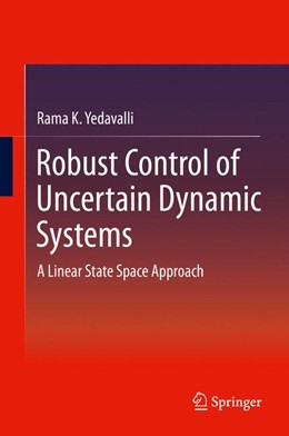Abbildung von Yedavalli | Robust Control of Uncertain Dynamic Systems | 2013 | A Linear State Space Approach