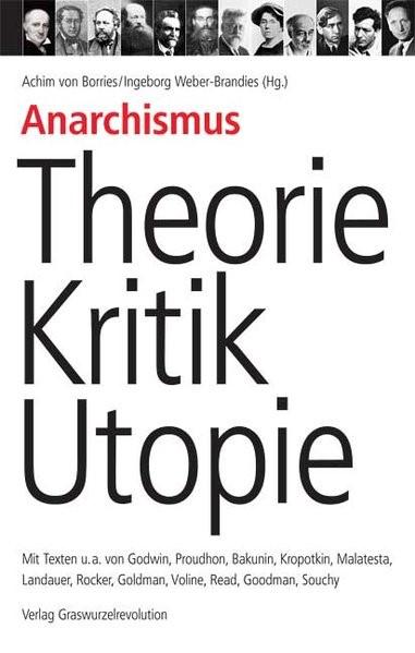Anarchismus ? Theorie, Kritik, Utopie | Borries / Weber-Brandies | N.-A, 2007 | Buch (Cover)