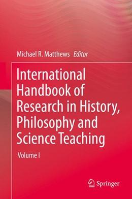 Abbildung von Matthews | International Handbook of Research in History, Philosophy and Science Teaching | 1. Auflage | 2014 | beck-shop.de