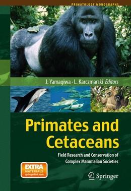 Abbildung von Yamagiwa / Karczmarski | Primates and Cetaceans | 2013 | Field Research and Conservatio...