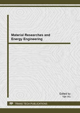 Abbildung von Wu   Material Researches and Energy Engineering   2013   Selected, peer reviewed papers...   Volume 772