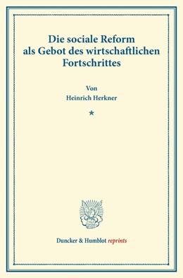 Abbildung von Herkner | Die sociale Reform als Gebot des wirtschaftlichen Fortschrittes. | 2013