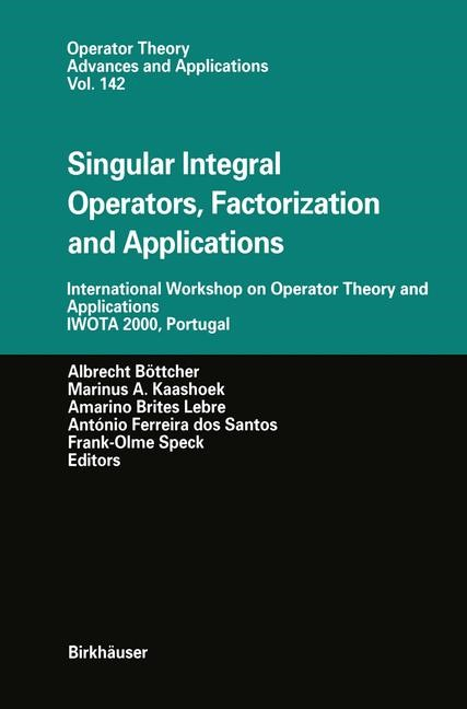 Abbildung von Böttcher / Kaashoek / Brites Lebre / dos Santos / Speck | Singular Integral Operators, Factorization and Applications | 2012