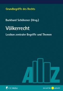 Abbildung von Schöbener (Hrsg.) | Völkerrecht | 2014 | Lexikon zentraler Begriffe und...