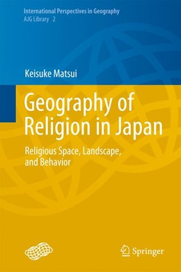 Abbildung von Matsui | Geography of Religion in Japan | 2013 | Religious Space, Landscape, an... | 2
