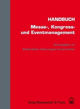 Abbildung von Dinkel / Luppold / Schröer | Handbuch Messe-, Kongress- und Eventmanagement | 2013