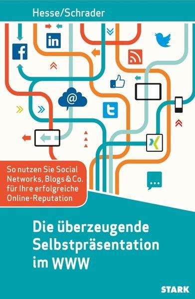 Die überzeugende Selbstpräsentation im WWW | Hesse / Schrader, 2014 | Buch (Cover)