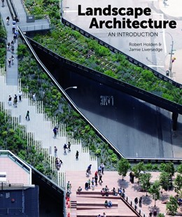 Abbildung von Holden / Liversedge | Landscape Architecture | 2014 | An Introduction