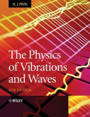 Abbildung von Pain | The Physics of Vibrations and Waves | 6. Auflage | 2005