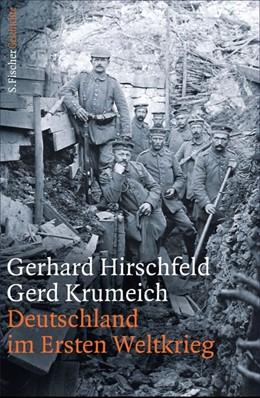 Abbildung von Hirschfeld / Krumeich | Deutschland im Ersten Weltkrieg | 1. Auflage | 2013