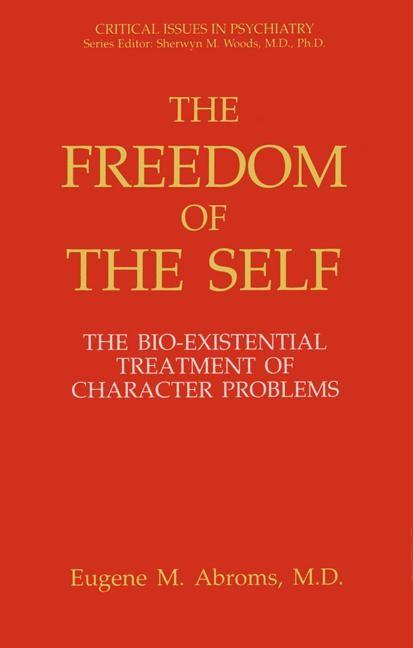 Abbildung von Abroms | The Freedom of the Self | 2012