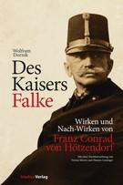 Abbildung von Dornik / Leidinger / Moritz   Des Kaisers Falke   2., mit zahlreichen s/w-Abb. u. farb. Karten   2013