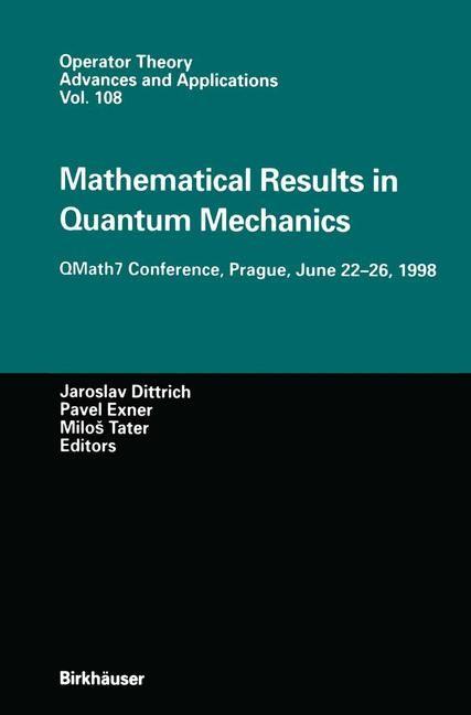 Abbildung von Dittrich / Exner / Tater | Mathematical Results in Quantum Mechanics | 2012