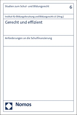 Abbildung von Institut für Bildungsforschung und Bildungsrecht e.V. (Hrsg.) | Gerecht und effizient | 1. Auflage | 2013 | 6 | beck-shop.de