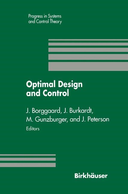 Optimal Design and Control | Borggaard / Burkhardt / Gunzburger / Peterson, 2012 | Buch (Cover)