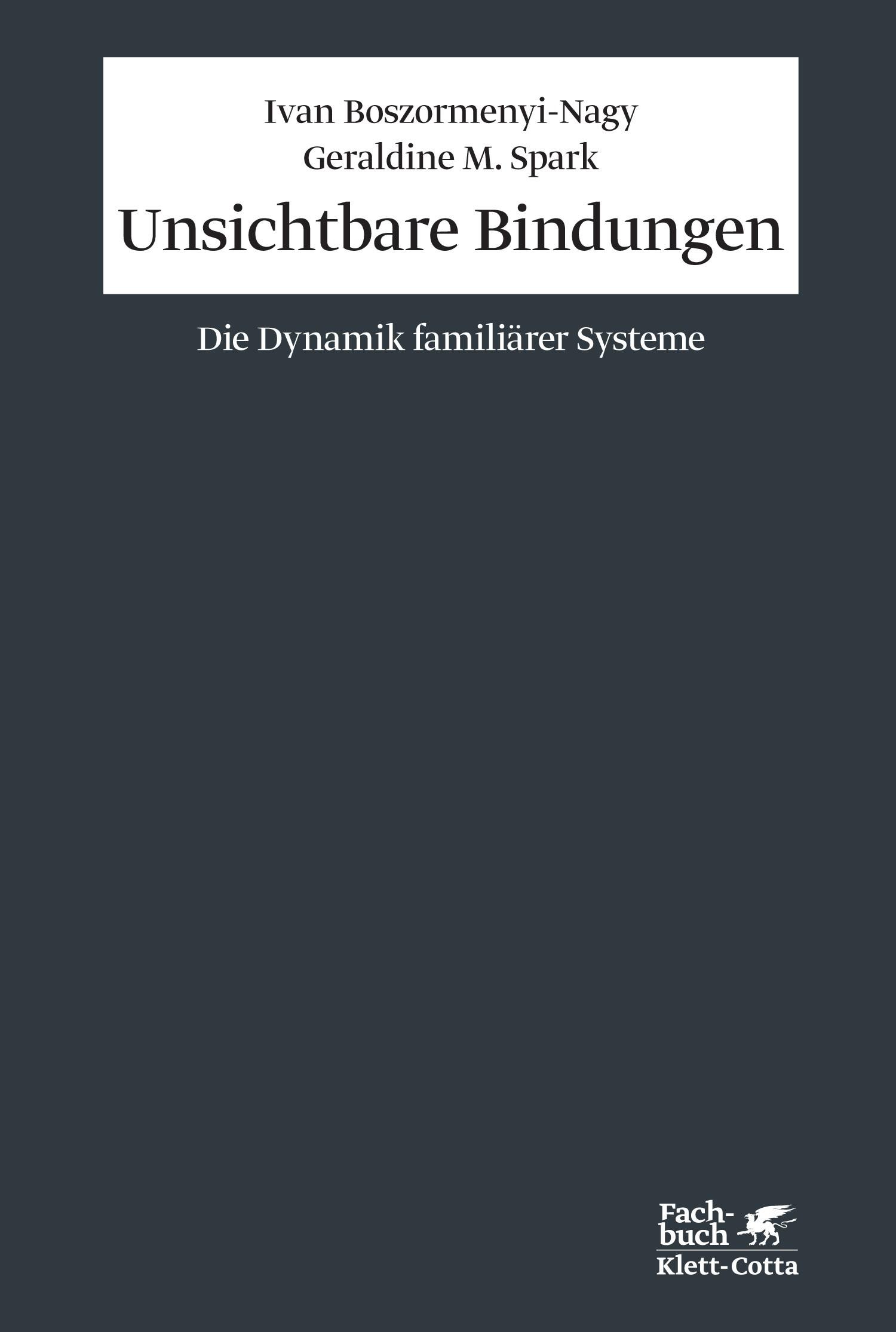 Unsichtbare Bindungen | Boszormenyi-Nagy / Spark | 10. Aufl., 2015 | Buch (Cover)