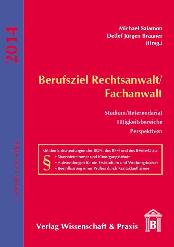 Berufsziel Rechtsanwalt/Fachanwalt | Salamon / Brauner | 2., überarbeitete und erweiterte Auflage, 2013 | Buch (Cover)