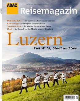 Abbildung von ADAC Reisemagazin Luzern und Vierwaldstätter See | 2014