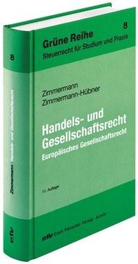 Handels- und Gesellschaftsrecht | Zimmermann / Zimmermann-Hübner | 11. Auflage, 2013 | Buch (Cover)