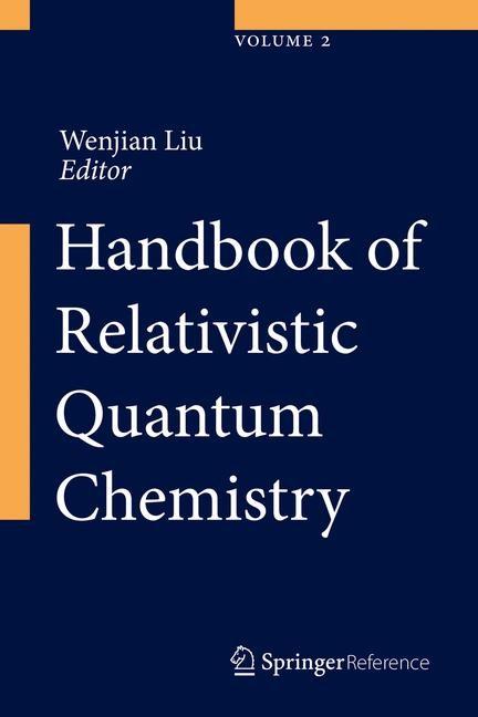 Abbildung von Liu | Handbook of Relativistic Quantum Chemistry | 1st ed. 2017 | 2016
