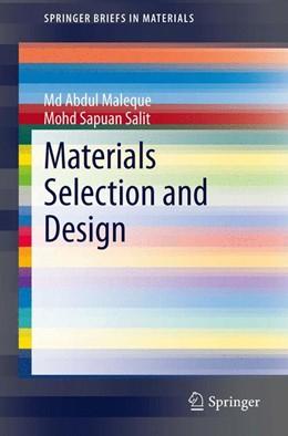 Abbildung von Maleque / Salit | Materials Selection and Design | 2014