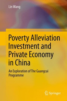 Abbildung von Wang   Poverty Alleviation Investment and Private Economy in China   1. Auflage   2013   beck-shop.de