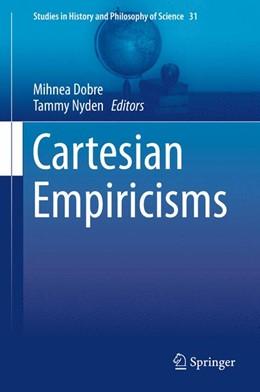 Abbildung von Dobre / Nyden | Cartesian Empiricisms | 1. Auflage | 2013 | 31 | beck-shop.de