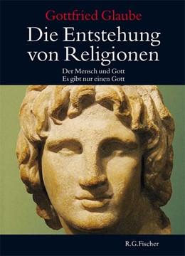 Abbildung von Glaube | Die Entstehung von Religionen | 2013