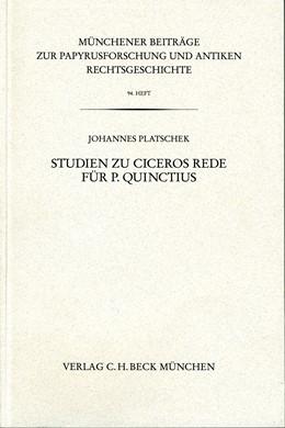 Abbildung von Platschek, Johannes | Münchener Beiträge zur Papyrusforschung Heft 94: Studien zu Ciceros Rede für P. Quinctius | 1. Auflage | 2005 | Heft 94 | beck-shop.de
