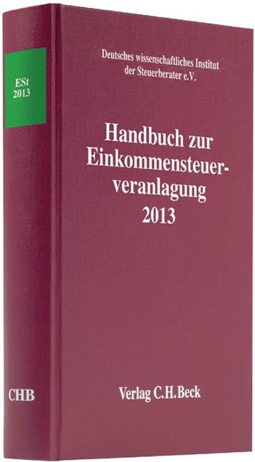 Handbuch zur Einkommensteuerveranlagung 2013: ESt 2013, 2014 | Buch (Cover)
