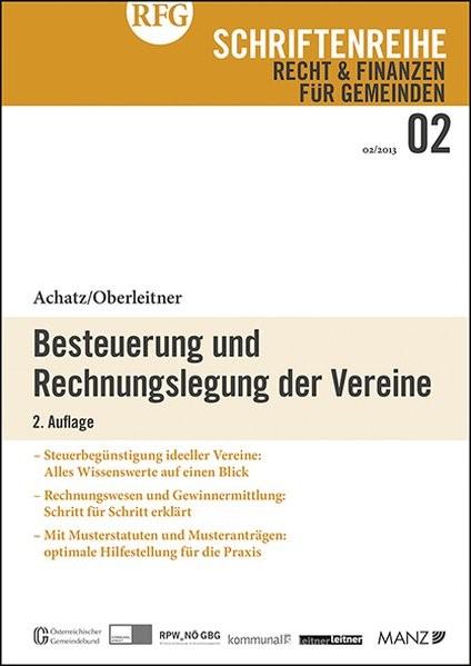 Besteuerung und Rechnungslegung der Vereine   Achatz / Oberleitner   2., Aufl. 2013, 2013 (Cover)